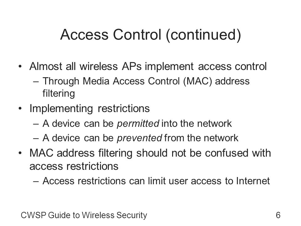 Access Control (continued)
