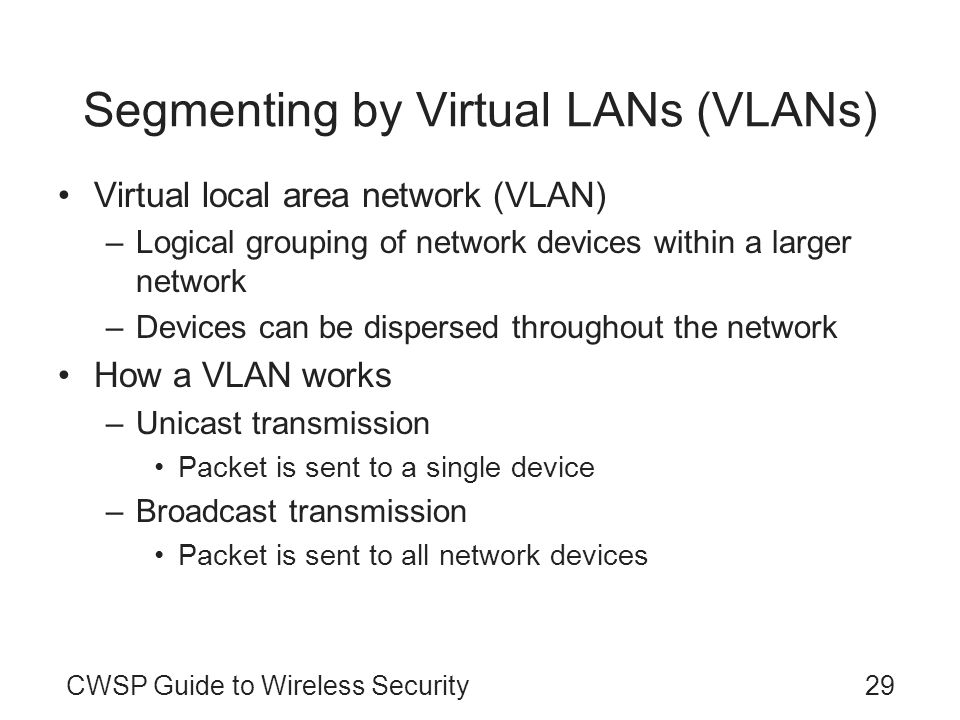 Segmenting by Virtual LANs (VLANs)
