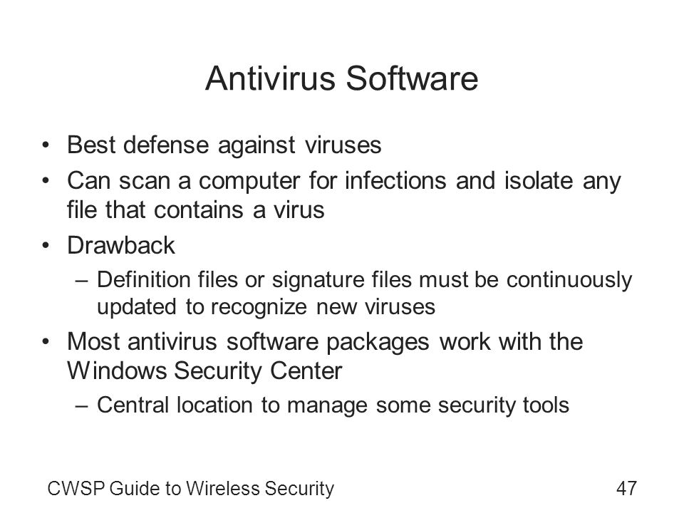 Antivirus Software Best defense against viruses