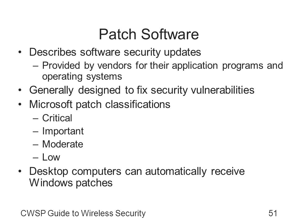 Patch Software Describes software security updates