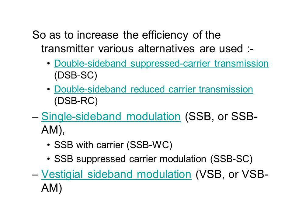 Single-sideband modulation (SSB, or SSB-AM),