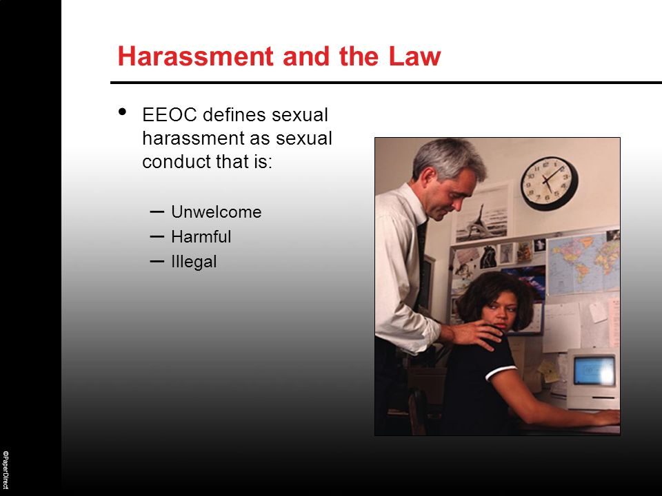 EEOC defines sexual harassment as sexual conduct that is: