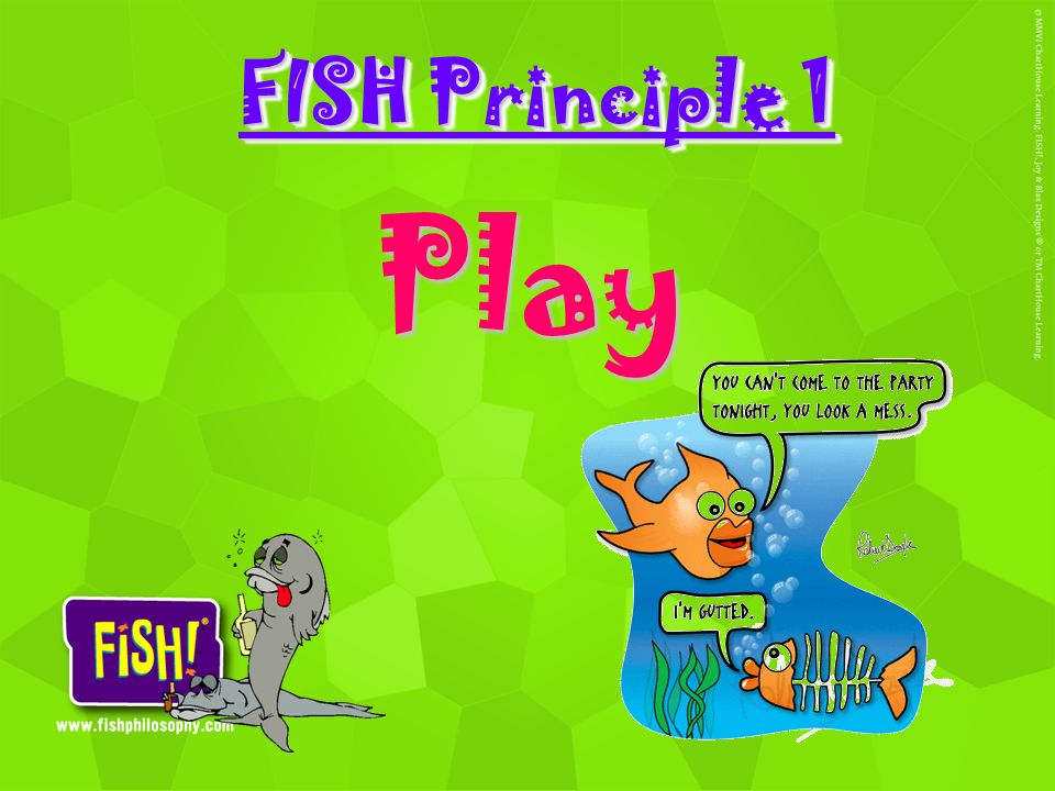 FISH Principle 1 Play