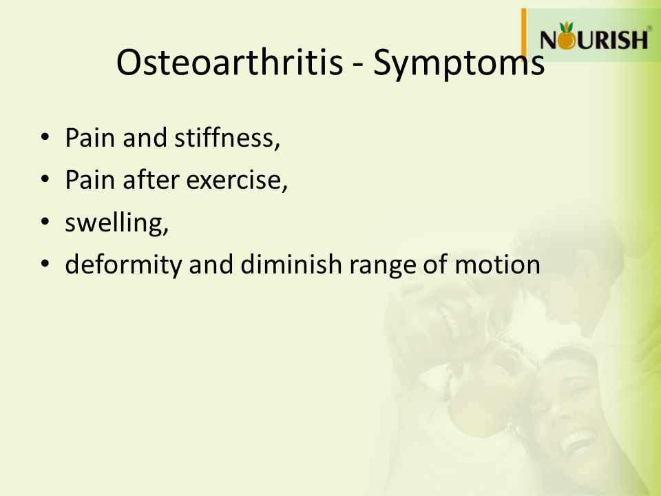 Osteoarthritis - Symptoms