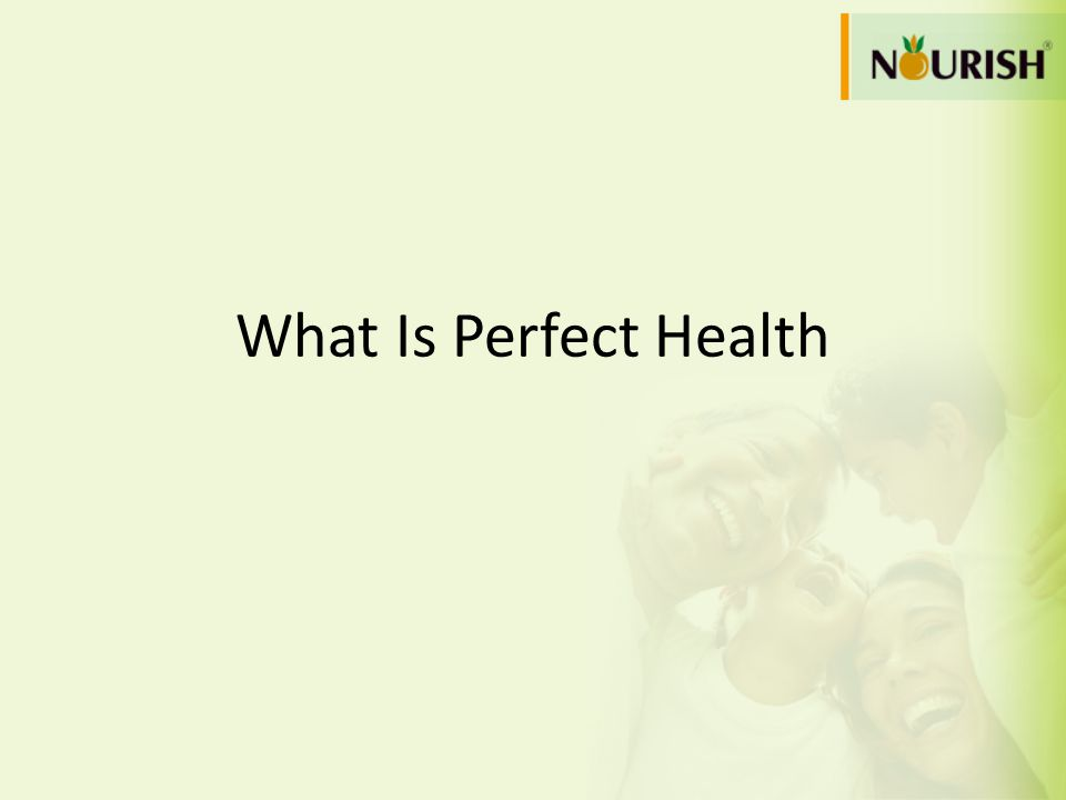 What Is Perfect Health