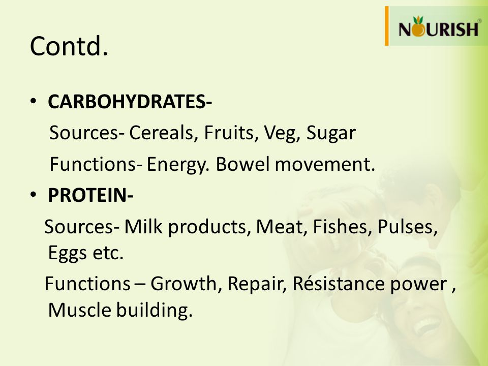 Contd. CARBOHYDRATES- Sources- Cereals, Fruits, Veg, Sugar