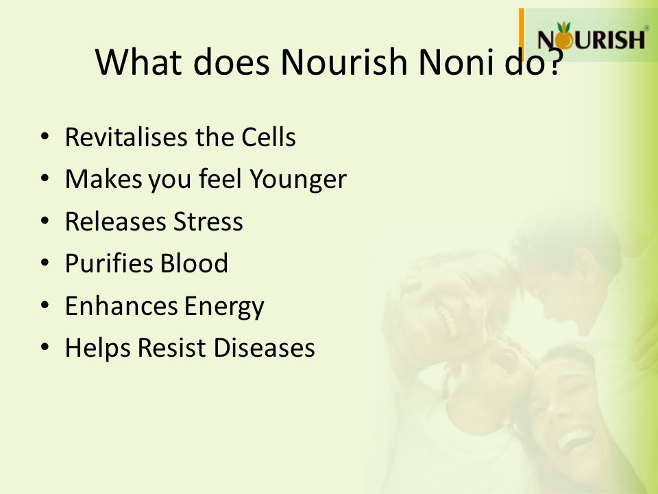 What does Nourish Noni do