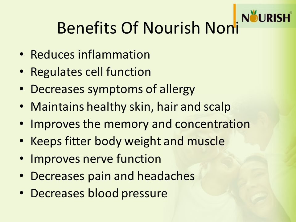 Benefits Of Nourish Noni