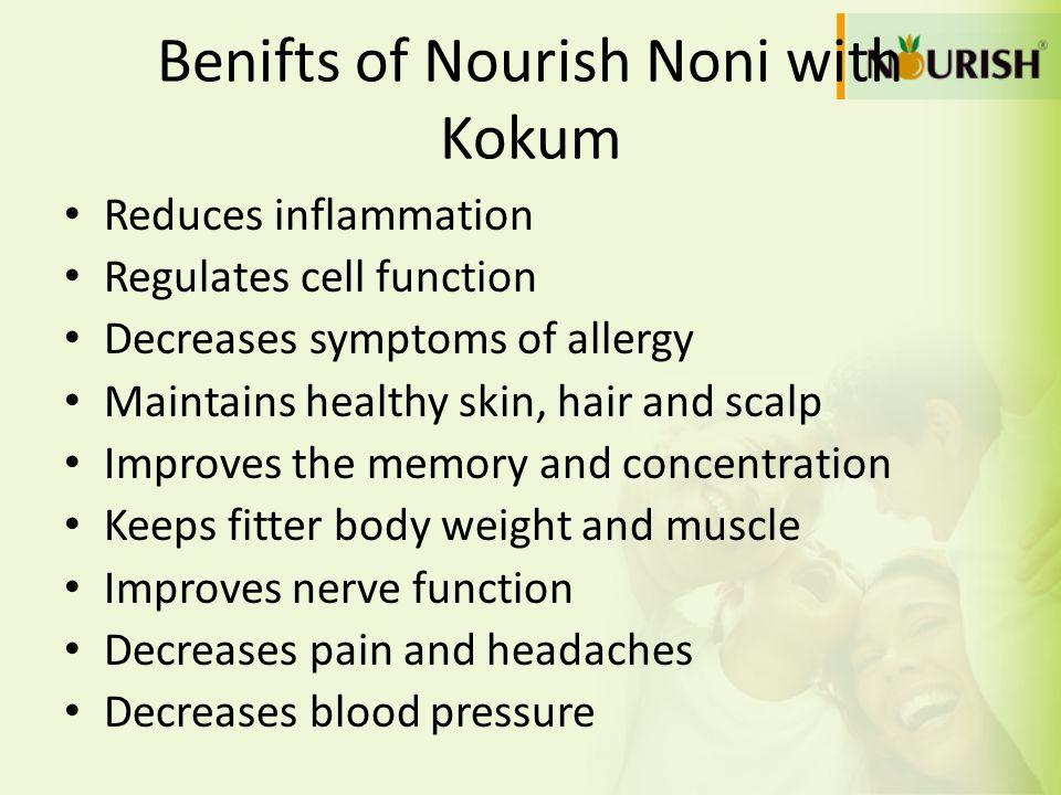 Benifts of Nourish Noni with Kokum
