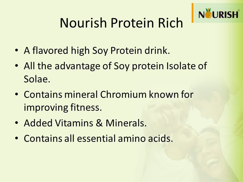 Nourish Protein Rich A flavored high Soy Protein drink.