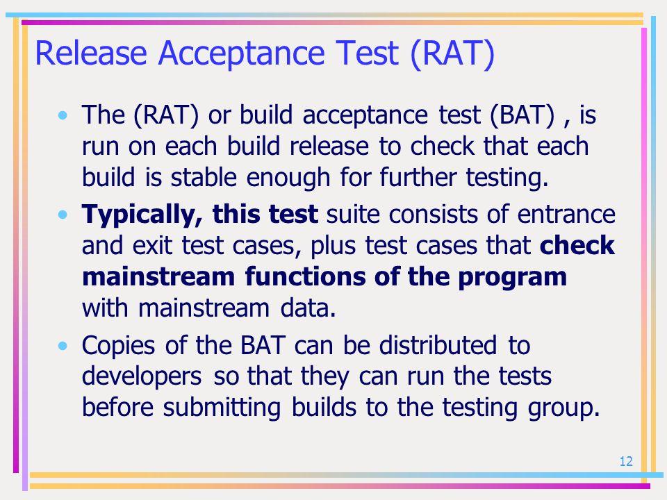 Release Acceptance Test (RAT)