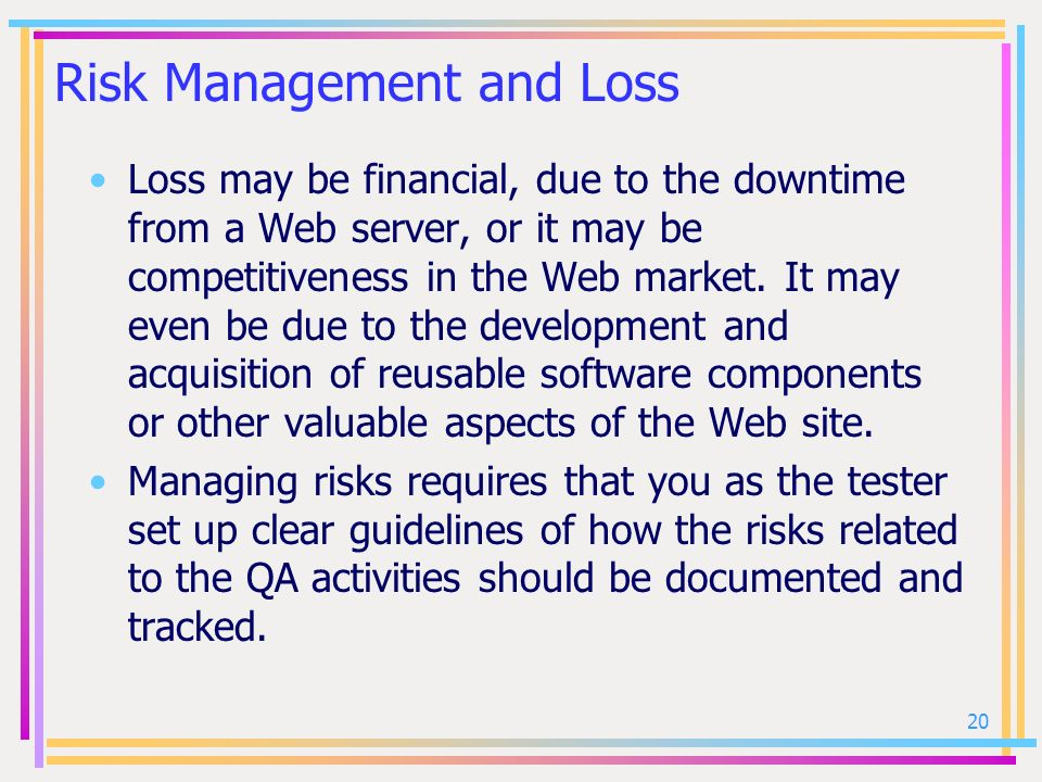 Risk Management and Loss