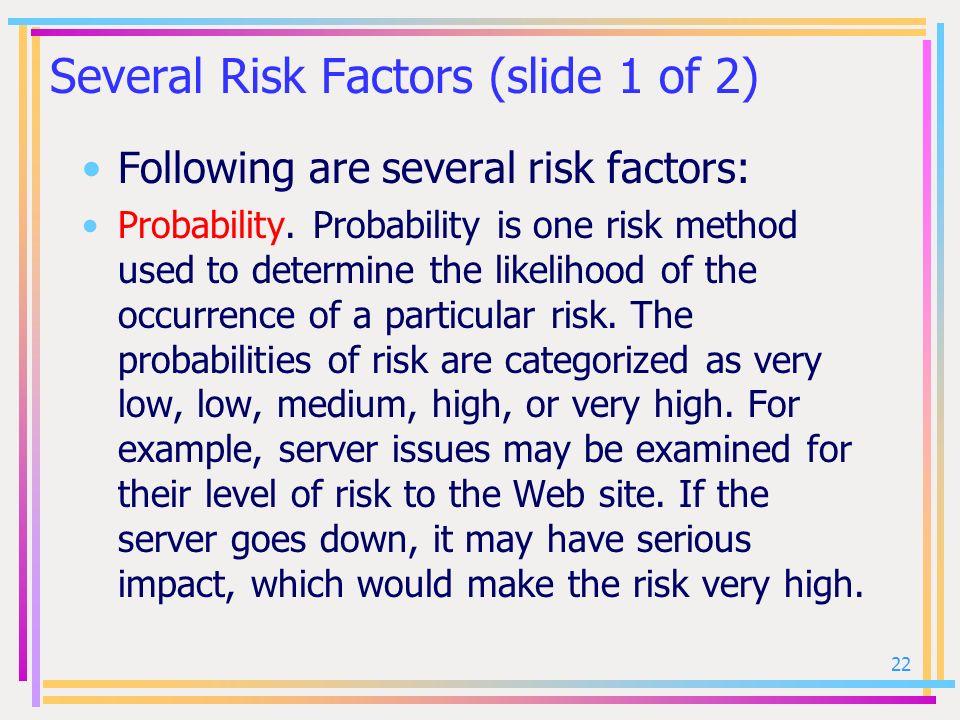 Several Risk Factors (slide 1 of 2)