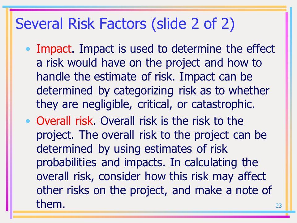 Several Risk Factors (slide 2 of 2)