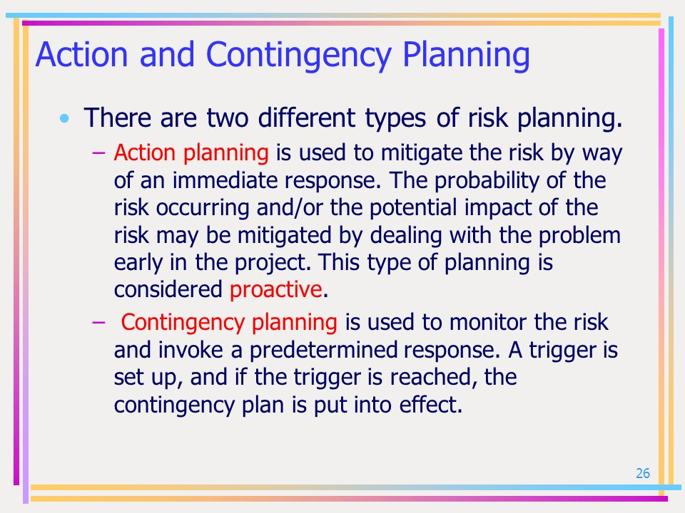 Action and Contingency Planning