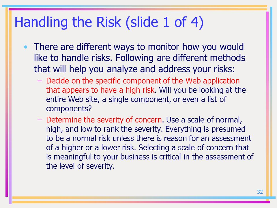 Handling the Risk (slide 1 of 4)