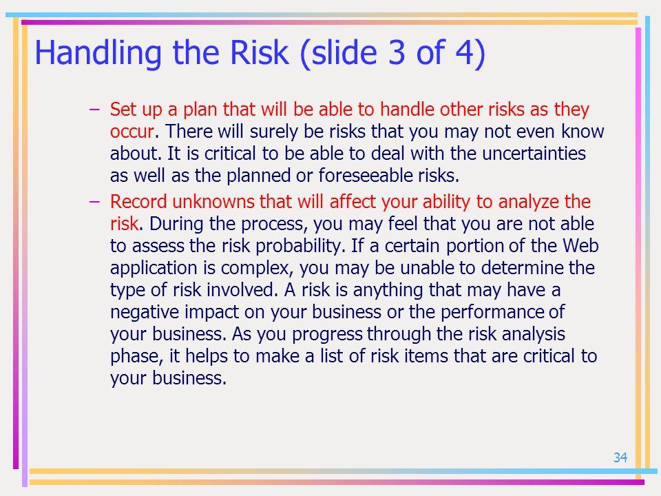Handling the Risk (slide 3 of 4)