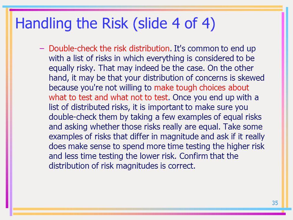 Handling the Risk (slide 4 of 4)