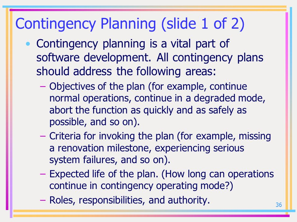 Contingency Planning (slide 1 of 2)