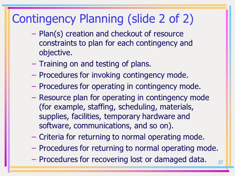 Contingency Planning (slide 2 of 2)
