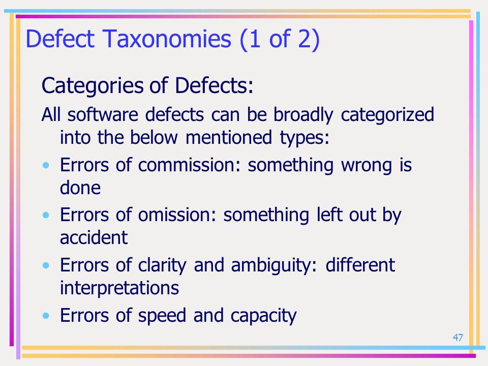 Defect Taxonomies (1 of 2)