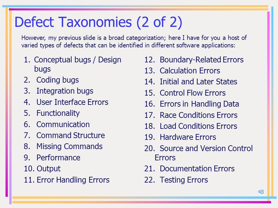 Defect Taxonomies (2 of 2)