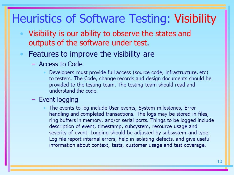 Heuristics of Software Testing: Visibility