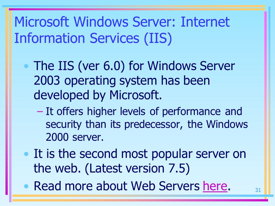 Microsoft Windows Server: Internet Information Services (IIS)