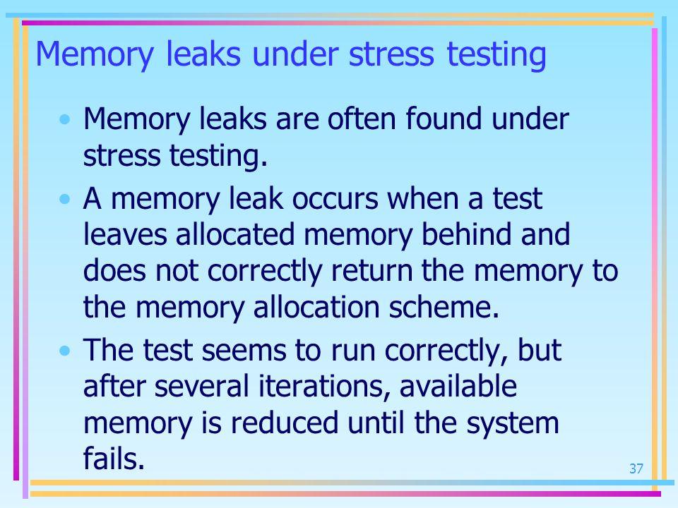 Memory leaks under stress testing