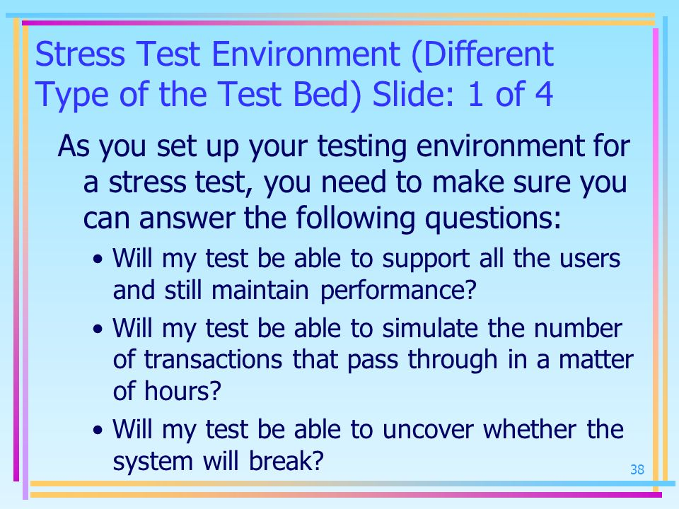 Stress Test Environment (Different Type of the Test Bed) Slide: 1 of 4