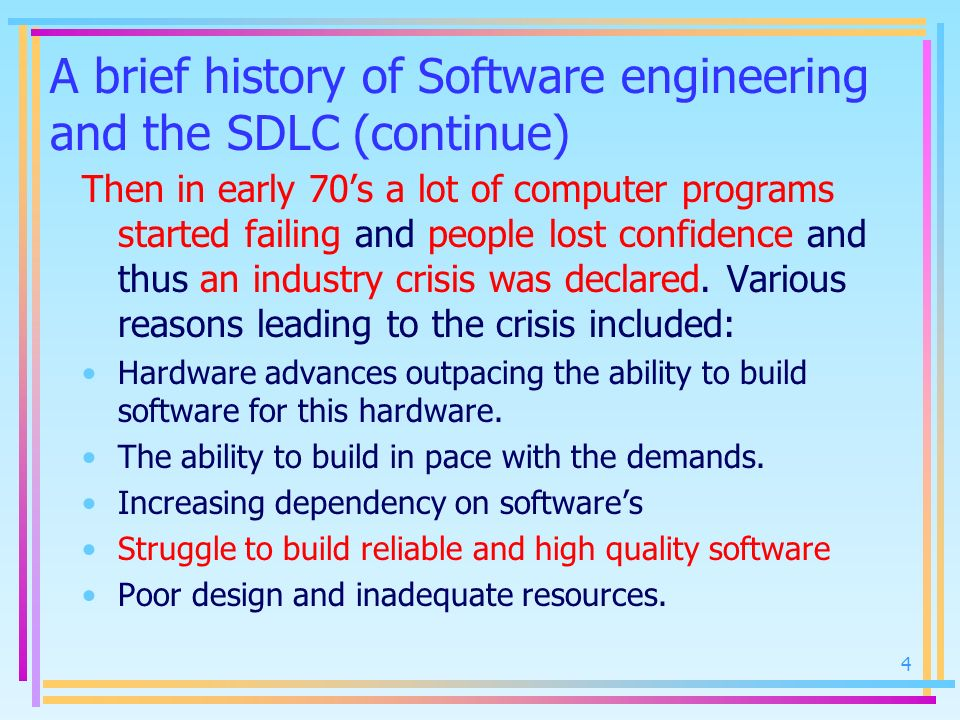 A brief history of Software engineering and the SDLC (continue)