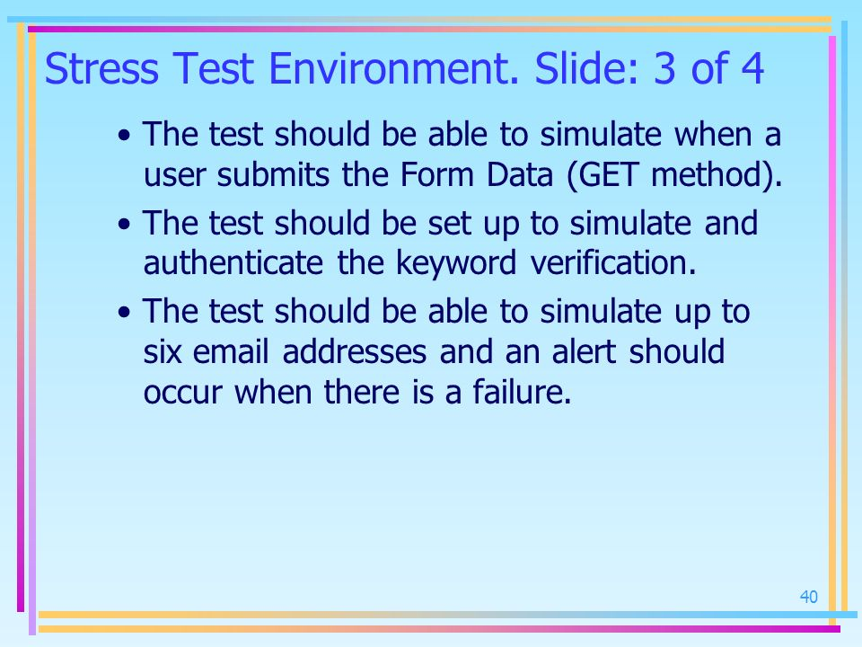 Stress Test Environment. Slide: 3 of 4