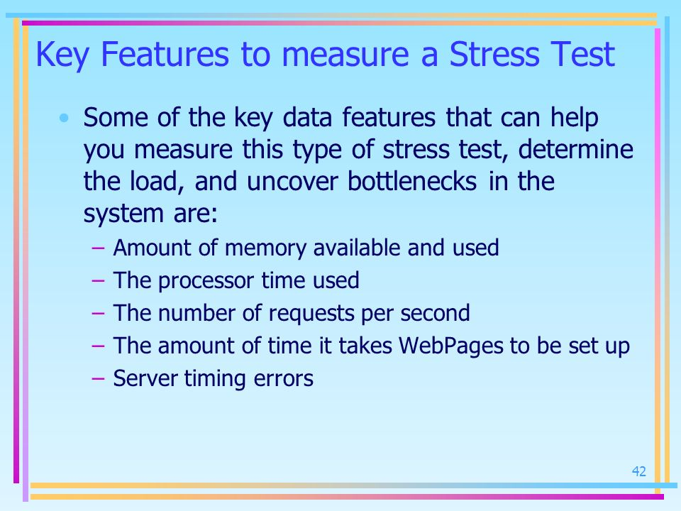 Key Features to measure a Stress Test