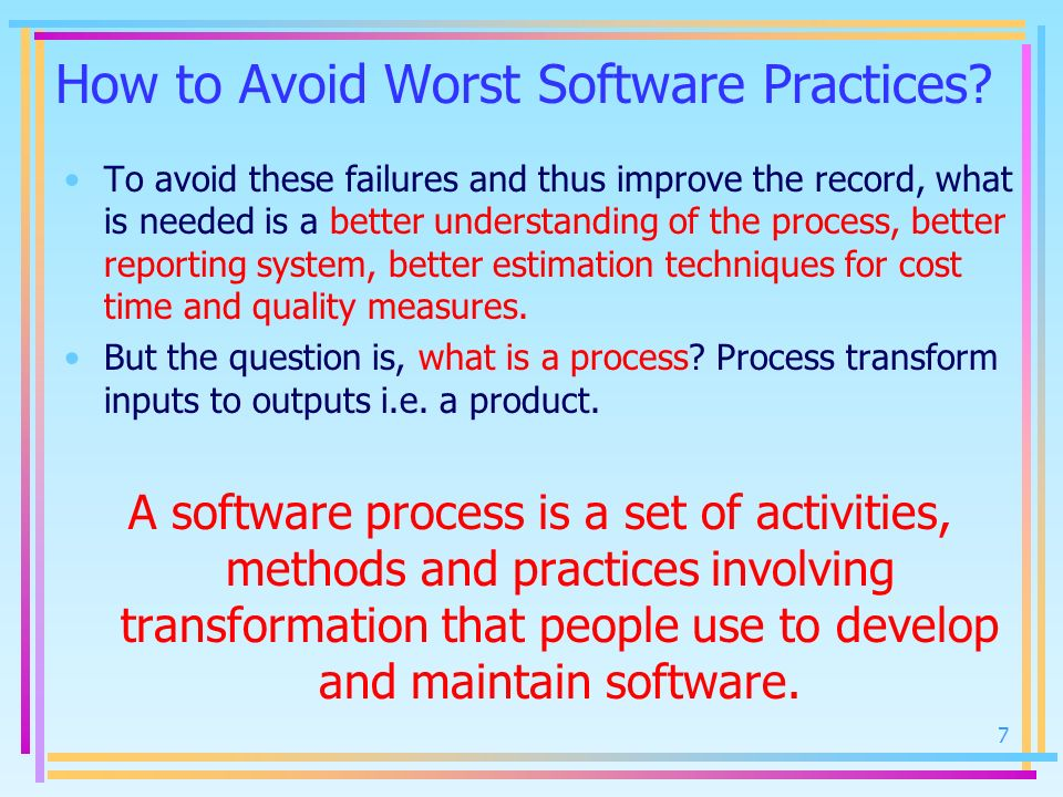 How to Avoid Worst Software Practices