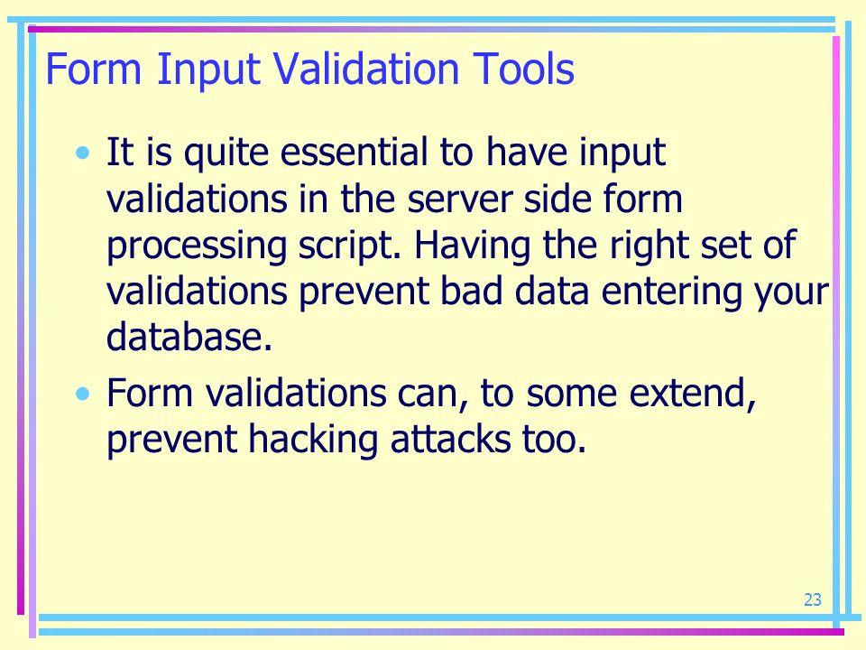 Form Input Validation Tools
