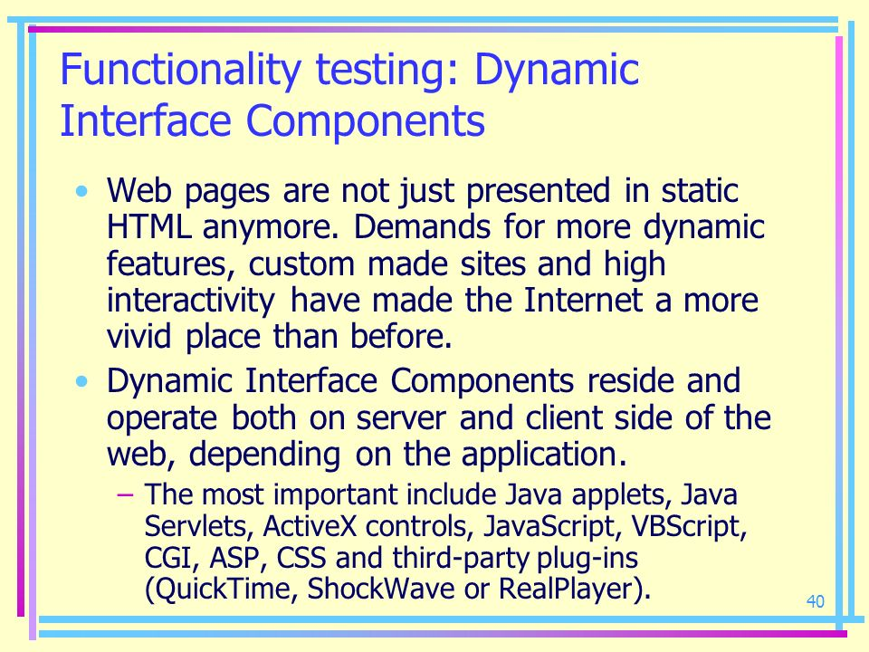 Functionality testing: Dynamic Interface Components