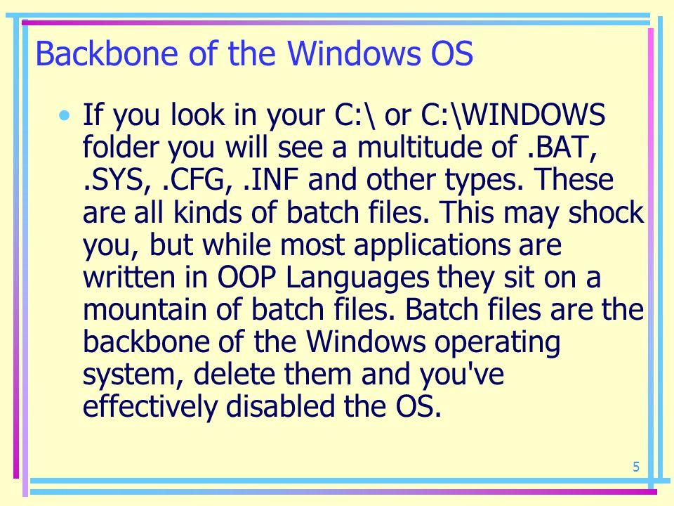 Backbone of the Windows OS