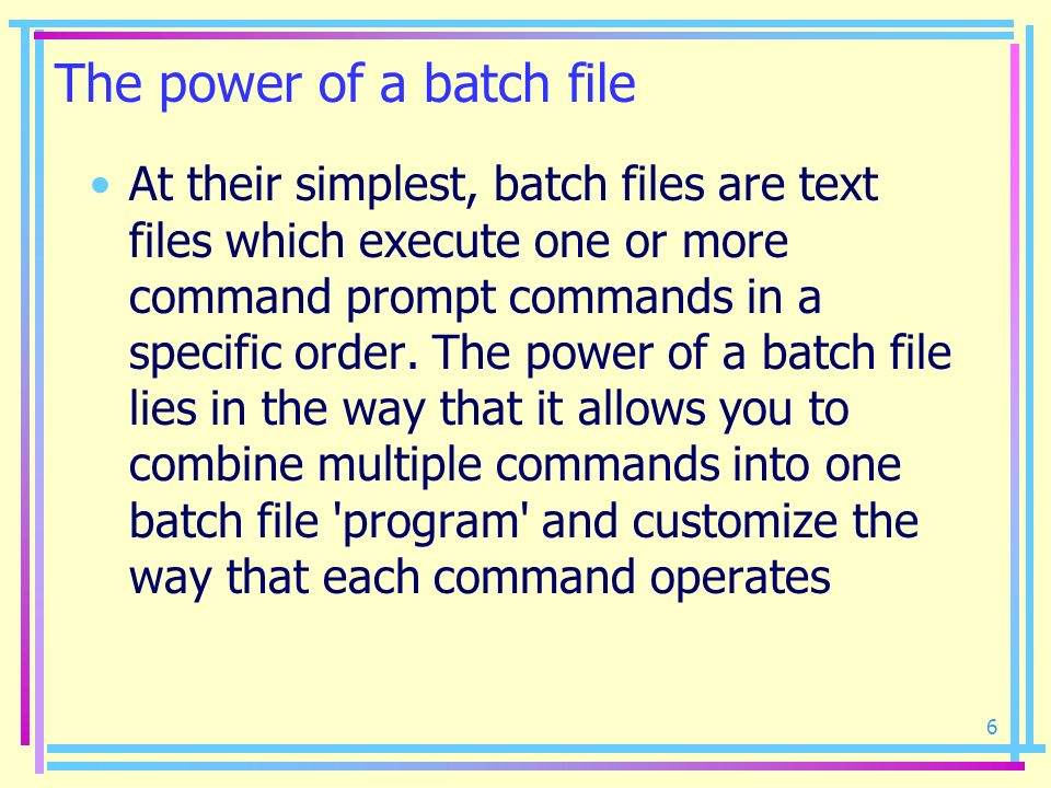 The power of a batch file