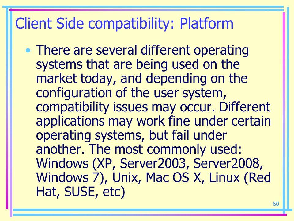 Client Side compatibility: Platform
