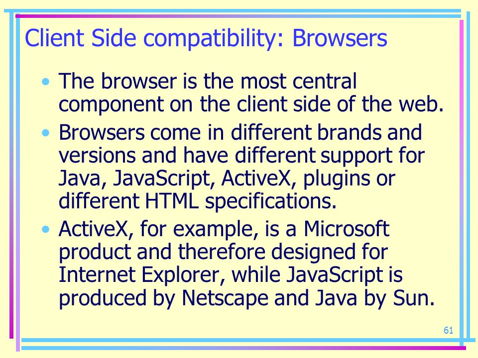 Client Side compatibility: Browsers