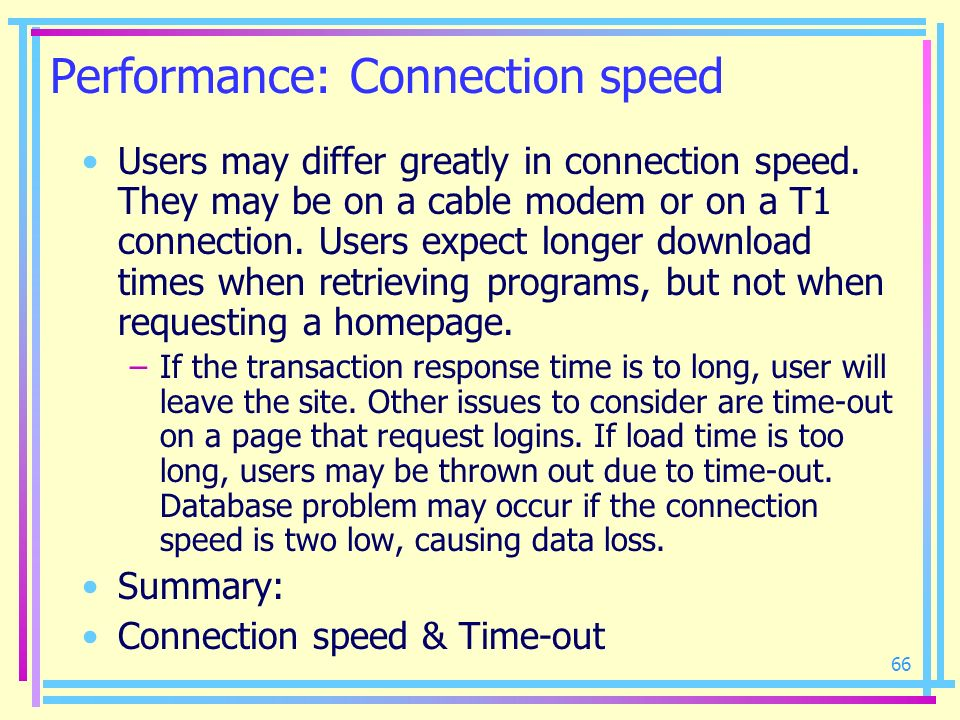 Performance: Connection speed