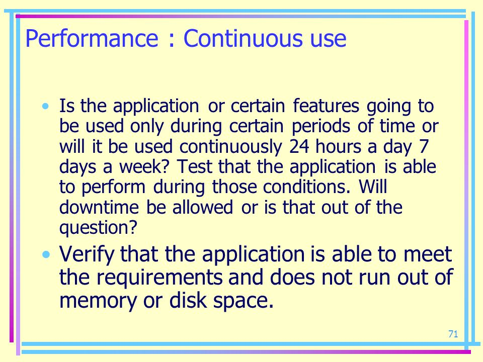 Performance : Continuous use