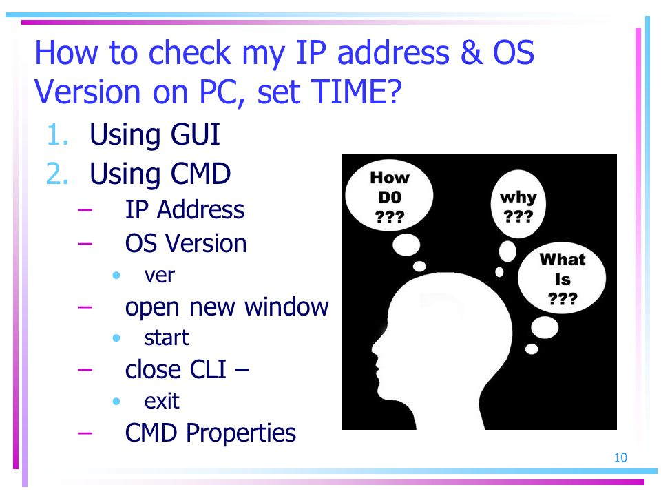 How to check my IP address & OS Version on PC, set TIME