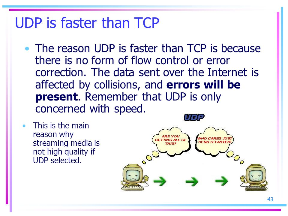 UDP is faster than TCP