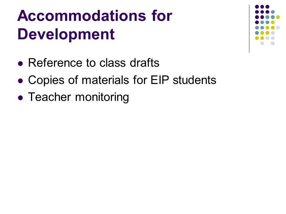 Accommodations for Development