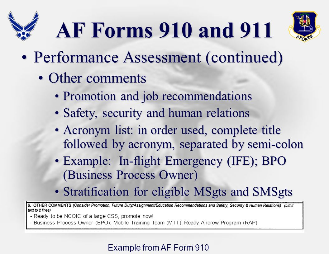 AF Forms 910 and 911 Performance Assessment (continued) Other comments
