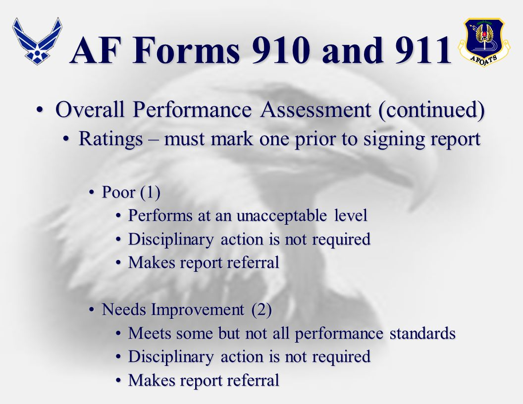 AF Forms 910 and 911 Overall Performance Assessment (continued)