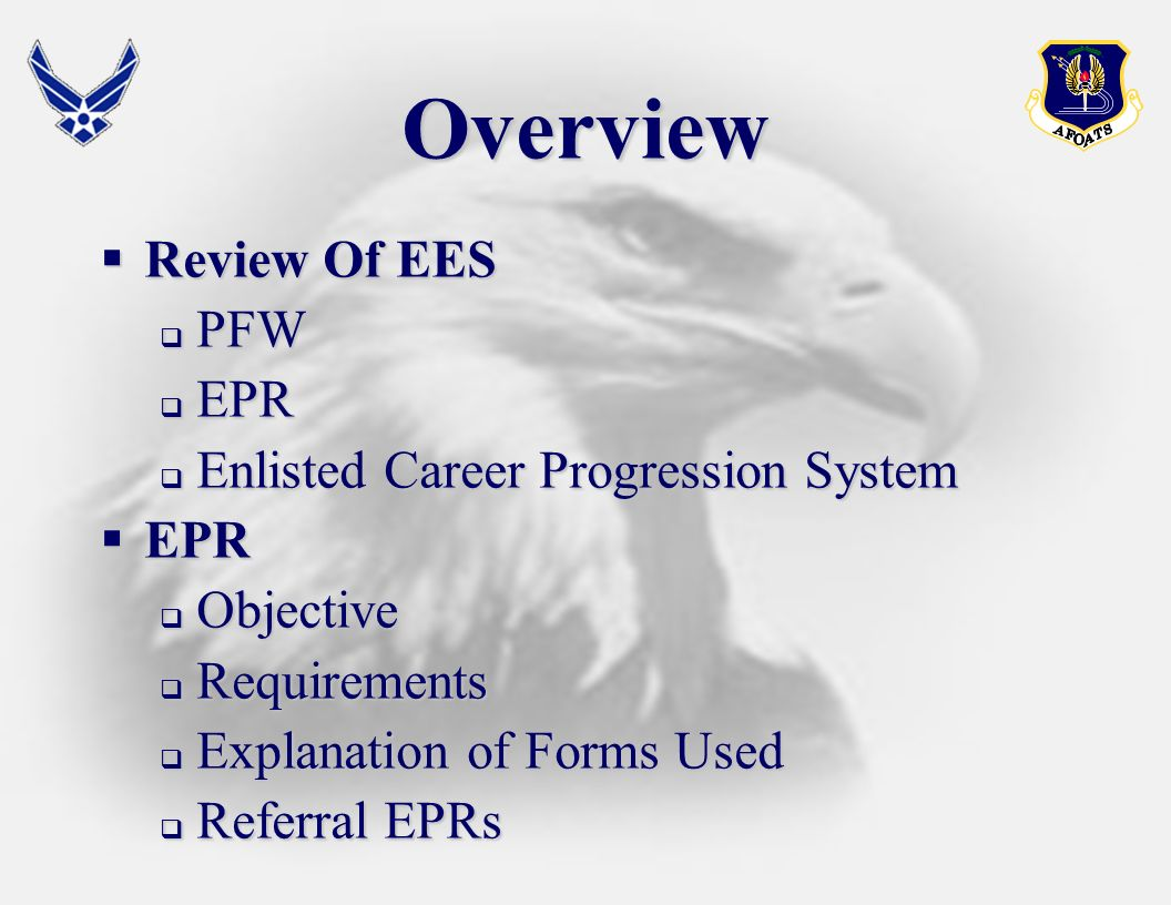 Overview Review Of EES PFW EPR Enlisted Career Progression System