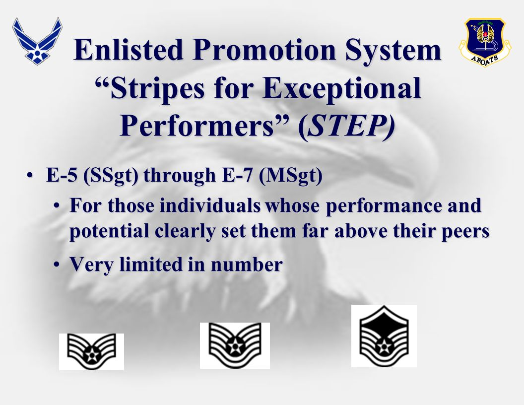 Enlisted Promotion System Stripes for Exceptional Performers (STEP)