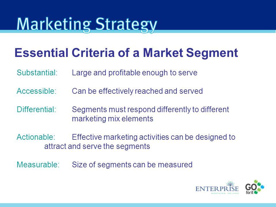Essential Criteria of a Market Segment